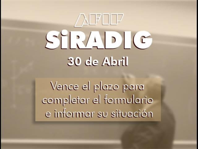 Recuerde completar el formulario de SiRADIG